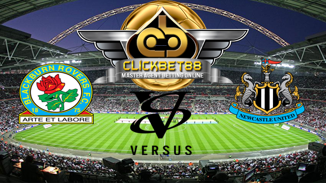 Prediksi Blackburn Rovers vs Newcastle United