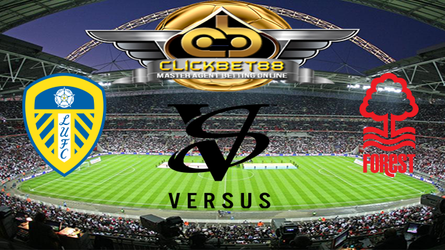 Prediksi Leeds United VS Nottingham Forest