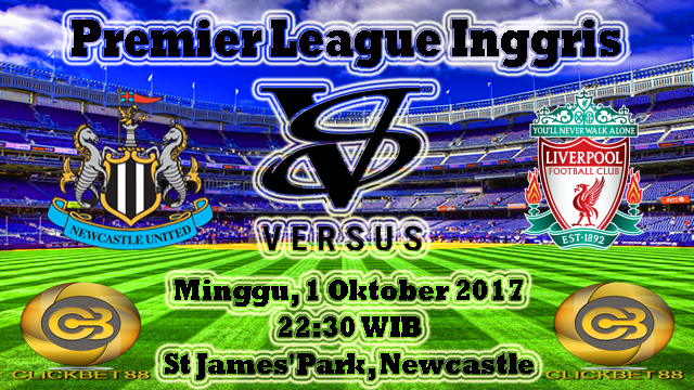 Prediksi Bola Menang Newcastle United VS Liverpool